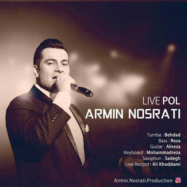 دانلود اجرای زنده آرمین نصرتی به نام پل