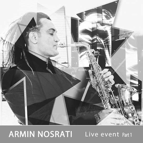دانلود آهنگ جدید آرمین نصرتی به نام اجرای زنده قسمت اول