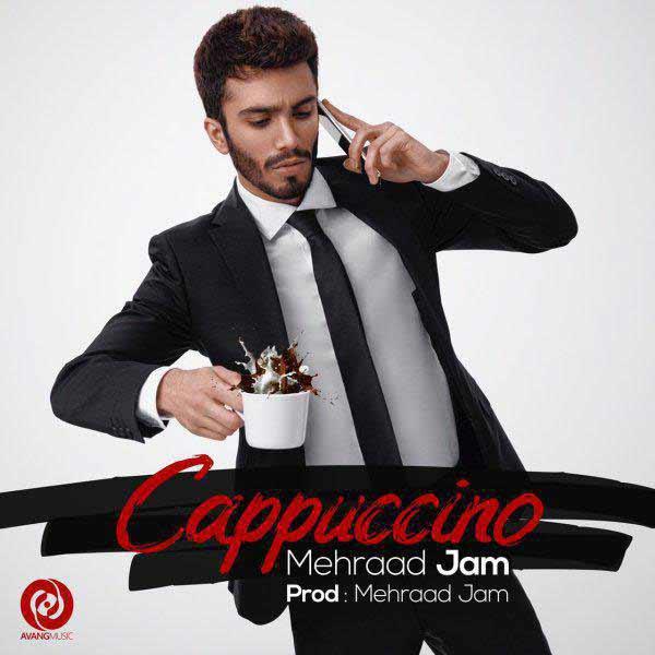 دانلود آهنگ جدید مهراد جم به نام کاپوچینو