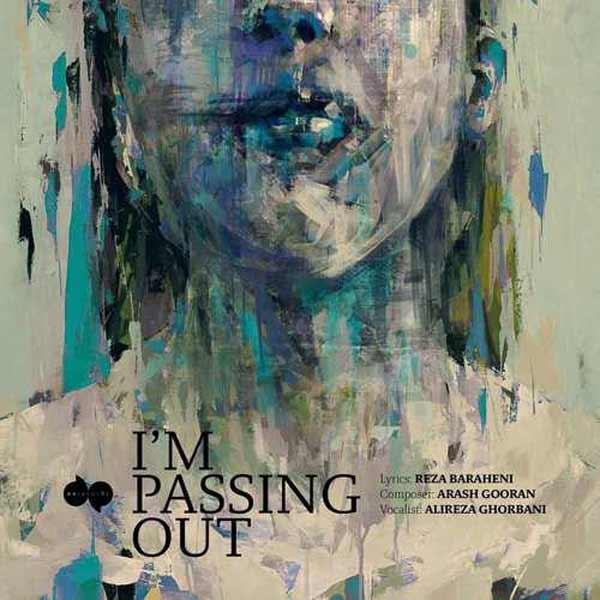 دانلود آهنگ جدید علیرضا قربانی به نام I m Passing Out