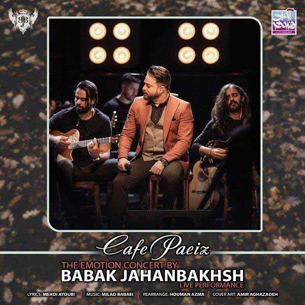 دانلود اجرای زنده بابک جهانبخش به نام کافه پاییز