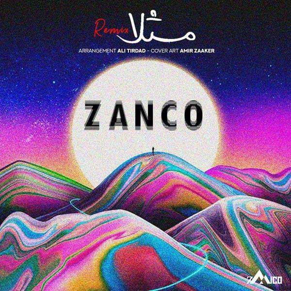 دانلود ریمیکس جدید زانکو به نام مثلا